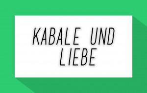 Kabale und Liebe 2